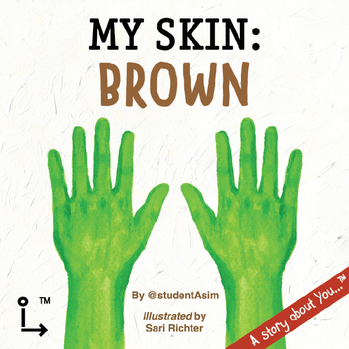 My Skin: Brown by @studentAsim