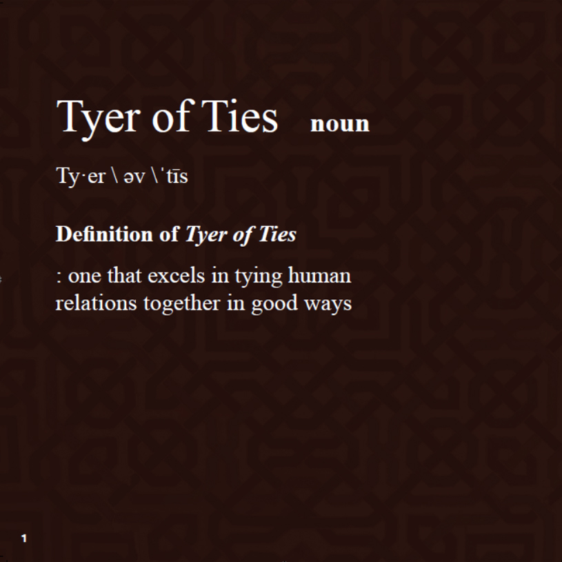 Who is a Tyer of Ties?