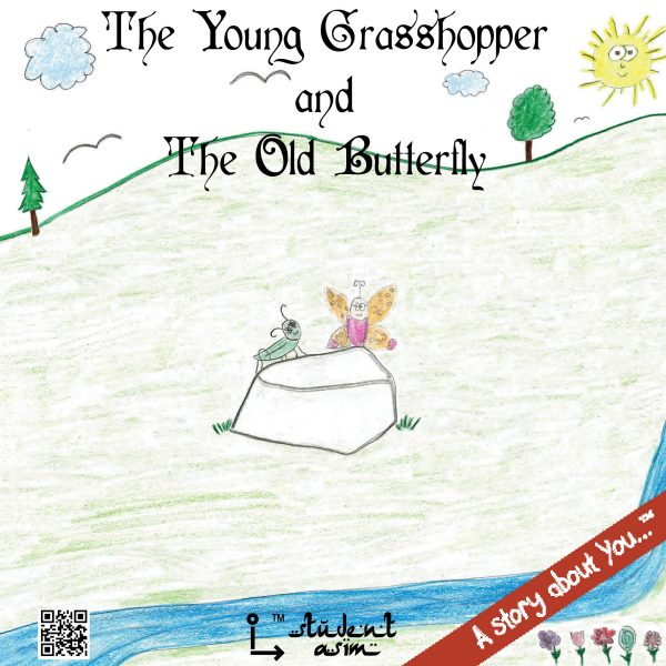The Young Grasshopper and The Old Butterfly - by @studentAsim