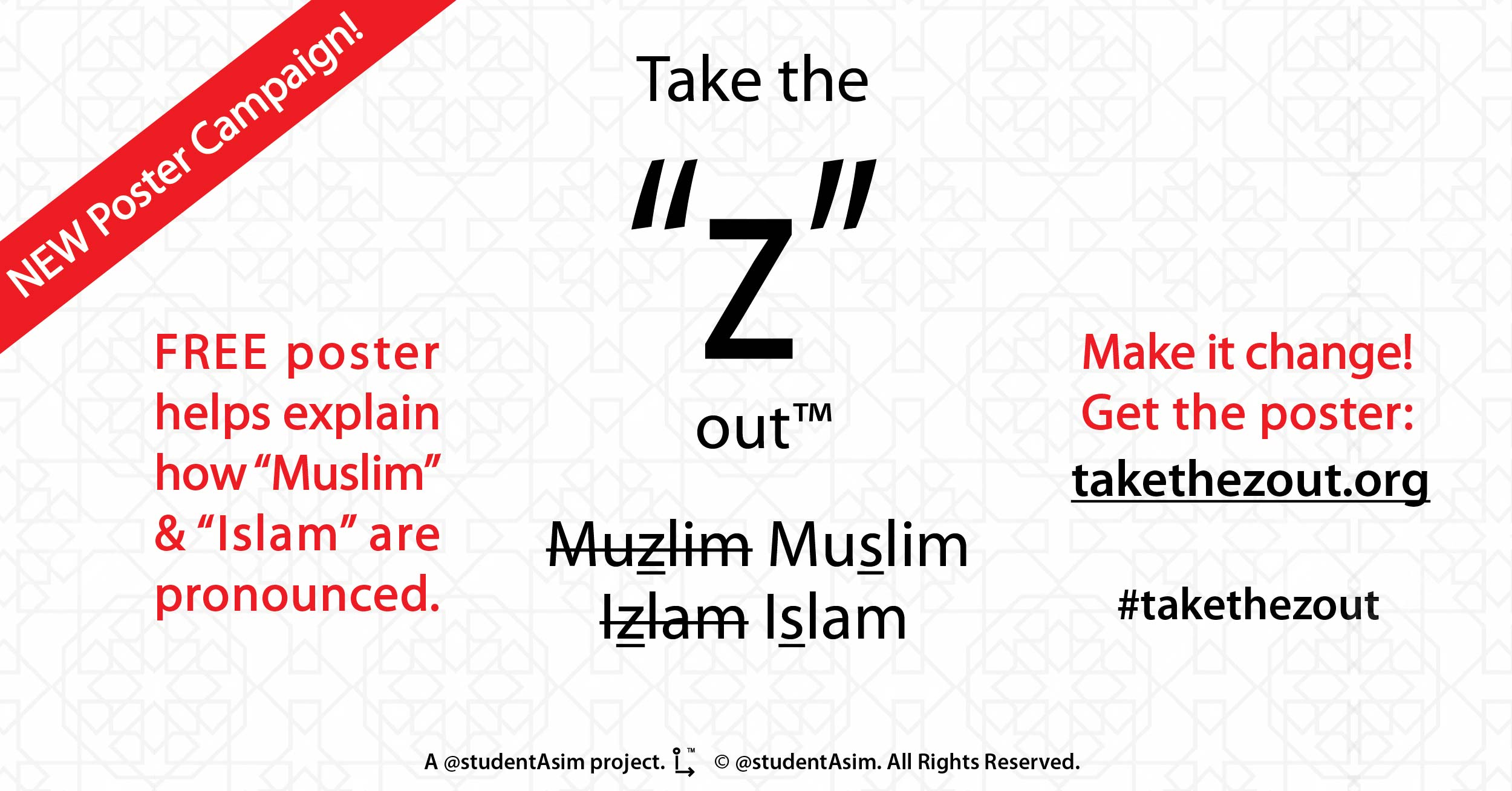 """Take the """"Z"""" out - new social campaign to help pronounce Islamic words more accurately."""