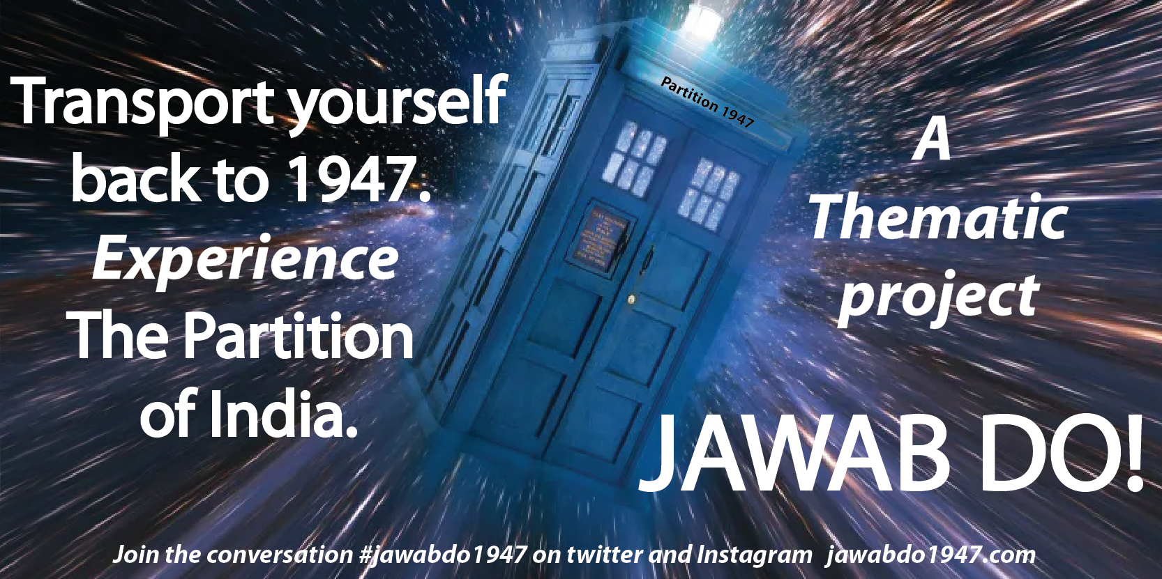 JAWAB DO! is a creative way to learn about The Partition of India using a thematic approach.